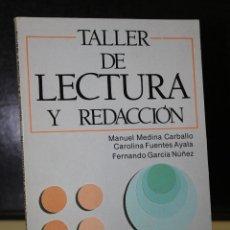 Libros de segunda mano: TALLER DE LECTURA Y REDACCIÓN.. Lote 195307545