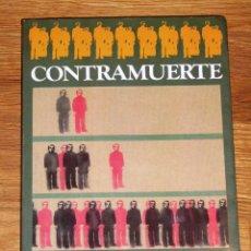 Libros de segunda mano: PERLADO, JOSÉ JULIO. CONTRAMUERTE (COLECCIÓN EN CUARTO MAYOR ; 164). - 1ª ED. - 1984. Lote 195307705
