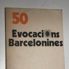Libros de segunda mano: 50 EVOCACIONS BARCELONINES . PERE CATALA , MARIA AUREA CATALA. IL-LUSTRACIONS I DIBUIXOS . Lote 195324143