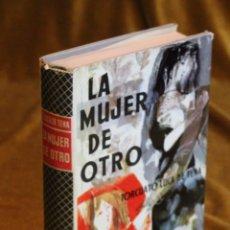Libros de segunda mano: LA MUJER DE OTRO,TORCUATO LUCA DE TENA,EDITORIAL PLANETA.1961. Lote 195324273