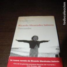 Libros de segunda mano: DERRUMBE. RICARDO MENÉNDEZ SALMÓN. Lote 195326226