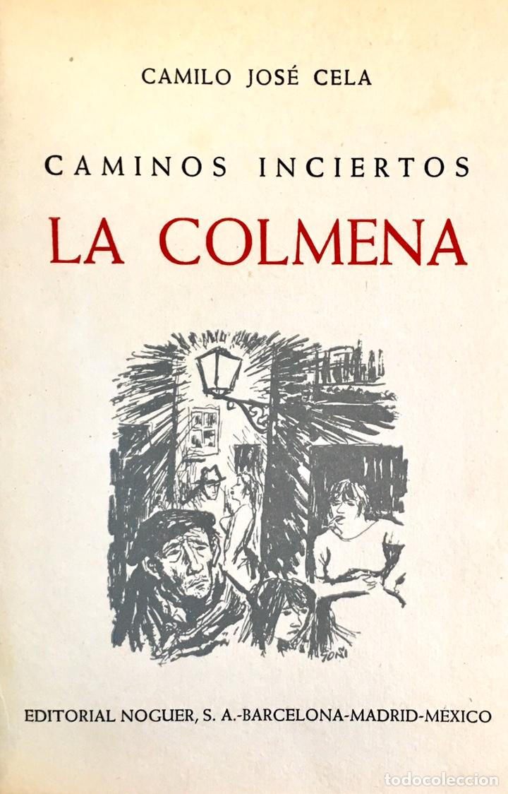 Libros de segunda mano: La Colmena, Camilo José Cela. Editorial Noguer 1962 - Foto 2 - 195326946