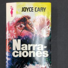 Libros de segunda mano: NARRACIONES - JOYCE CARY - Nº151 - COLECCION RENO 1976 - DE DISTRIBUIDORA, IMPECABLE. Lote 195328063
