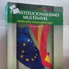 Libros de segunda mano: 12310 - CONSTITUCION MULTINIVEL - DERECHOS FUNDAMENTALES - POR YOLANDO GOMEZ SANCHEZ - AÑO 2015. Lote 195356870