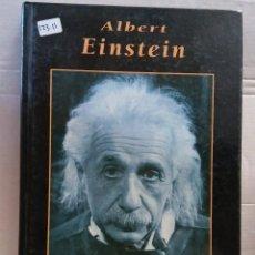 Libros de segunda mano: 12311 - ALBERT EINSTEIN - GRANDES BIOGRAFIAS - EDICONES RUEDA - AÑO 2000. Lote 195357031