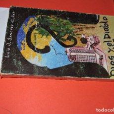 Libros de segunda mano: DIOS Y EL DIABLO MÁS ALLÁ DE MÁS NUNCA. SANCHEZ-CUÑAT, LUIS J. ED. SAN LEONARDO. ALMERÍA 1977. Lote 195357537