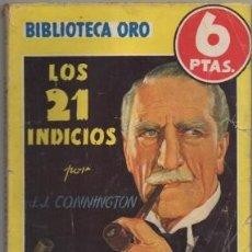 Libros de segunda mano: CONNINGTON, J.J. LOS 21 INDICIOS. BIBLIOTECA ORO SERIE AMARILLA Nº 211 A-BIBLIORO-122. Lote 195379198