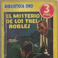Libros de segunda mano: WALLACE, EDGAR. EL MISTERIO DE LOS 3 ROBLES. BIBLIOTECA ORO SERIE AMARILLA Nº 51 A-BIBLIORO-124. Lote 195379342