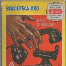 Libros de segunda mano: EL CUARENTA, TRES, SEIS, SEIS NO CONTESTA. BIBLIOTECA ORO SERIE AMARIL Nº 249 A-BIBLIORO-125. Lote 195379531