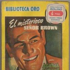Libros de segunda mano: CHRISTIE, AGATHA. EL MISTERIOSOS SR. BROWN. BIBLIOTECA ORO SERIE AMARILLA Nº 338 A-BIBLIORO-126. Lote 195383623