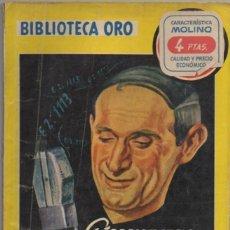 Libros de segunda mano: CONNINGTON, J.J. EL CONSEJERO. BIBLIOTECA ORO SERIE AMARILLA Nº 324 A-BIBLIORO-132. Lote 195384030