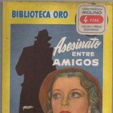 Libros de segunda mano: LEWIS, LANGE. ASESINATO ENTRE AMIGOS. BIBLIOTECA ORO SERIE AMARILLA Nº 241 A-BIBLIORO-134. Lote 195384685