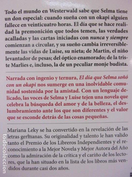 Libros de segunda mano: EL DÍA QUE SELMA SOÑÓ CON UN OKAPI / MARIANA LEKY / 1ª EDICIÇON 2019. SEIX BARRAL - Foto 4 - 195385820