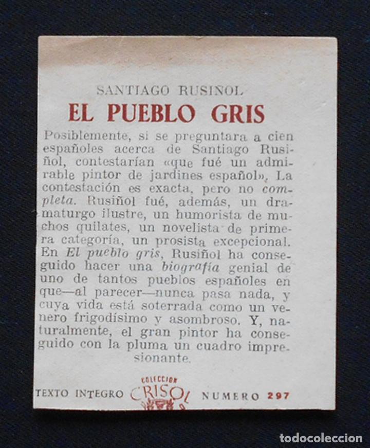 Libros de segunda mano: PCBROS - EL PUEBLO GRIS - SANTIAGO RUSIÑOL - ED. AGUILAR - COL CRISOL Nº 297 - 1ª ED. - 1950 - Foto 15 - 195390263