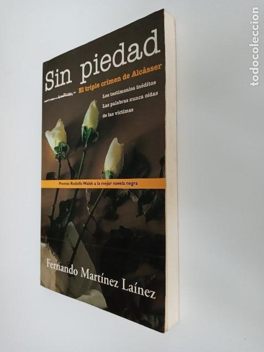 Libros de segunda mano: Sin piedad, El triple crimen de Alcásser. Ediciones B. - Foto 3 - 195393958