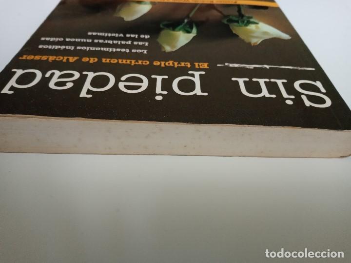 Libros de segunda mano: Sin piedad, El triple crimen de Alcásser. Ediciones B. - Foto 4 - 195393958