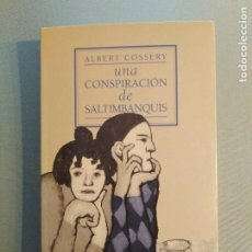 Libros de segunda mano: ALBERT COSSERY UNA CONSPIRACION DE SALTIMBANQUIS. Lote 195397618
