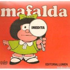 Libros de segunda mano: MAFALDA, INÉDITA. EDITORIAL LUMEN. (ST/MG/B3). Lote 195397677