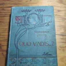 Libros de segunda mano: QUO VADIS...?. SIENKIEWICZ, ENRIQUE. JUAN GILI. Lote 195398418