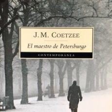 Libros de segunda mano: EL MAESTRO DE PETERSBURGO. J.M.COETZEE. Lote 195399388