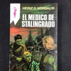 Libros de segunda mano: EL MEDICO DE STALINGRADO - HEINZ G. KONSALIK - Nº186 RENO 5ª EDICION 1982 - NUEVO DE DISTRIBUIDORA. Lote 195413822
