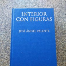 Libros de segunda mano: INTERIOR CON FIGURAS -- JOSE ANGEL VALENTE -- BIBLIOTECA GALLEGA DE AUTORES EN CASTELLANO --. Lote 195414346