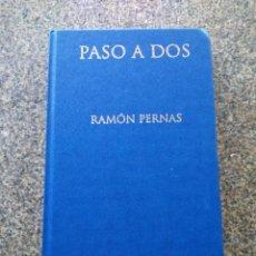 Libros de segunda mano: PASO A DOS -- RAMON PERNAS -- BIBLIOTECA GALLEGA DE AUTORES EN CASTELLANO -- . Lote 195414435