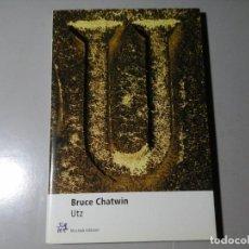 Libros de segunda mano: BRUCE CHATWIN. UTZ. MUCHNIK EDITORES 2000. LITERATURA INGLESA. PRAGA. PORCELANA MEISSEN.. Lote 195439252