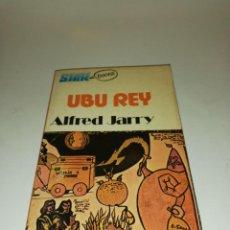 Libros de segunda mano: ALFRED JARRY , UBU REY. Lote 195439326