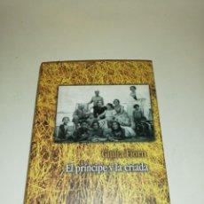 Libros de segunda mano: GIULIA FIORN , EL PRÍNCIPE Y LA CRIADA. Lote 195439373