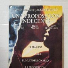 Libros de segunda mano: LIBRO / JACK ENGELHARD / UNA PROPOSICION INDECENTE 1ª EDICION JUNIO 1993 EDICIONES B. Lote 195499128