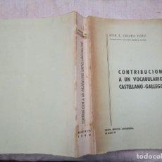 Libros de segunda mano: JOSÉ SANTIAGO CRESPO POZO - CONTRIBUCION A UN DICCIONARIO CASTELLANO GALLEGO - 1963 + INFO. Lote 195499812