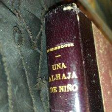 Libros de segunda mano: ANTIGUO LIBRO UNA ALHAJA DE NIÑO AL MONIGOTE DE PAPEL P. G WODEHOUSE 1950 TAP DURA LUJO. Lote 195527490