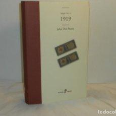 Libros de segunda mano: TRILOGÍA USA, II. 1919 - JOHN DOS PASSOS - EDHASA, 2007 - MUY BUEN ESTADO. Lote 195528941
