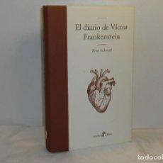 Libros de segunda mano: PETER ACKROYD, EL DIARIO DE VÍCTOR FRANKESTEIN - EDHASA - MUY BUEN ESTADO. Lote 195529311