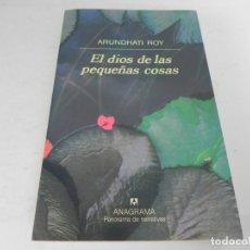 Libros de segunda mano: EL DIAS DE LAS PEQUEÑAS COSAS (ARUNDHATI ROY) ANAGRAMA-1998. Lote 195530695