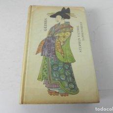 Libros de segunda mano: GEISHA (STEPHEN Y ETHEL LONGSTREET) CIRCULO DE LECTORES-1969. Lote 195539157