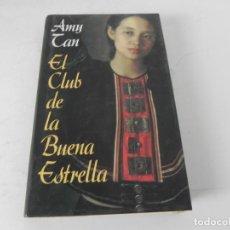 Libros de segunda mano: EL CLUB DE LA BUENA ESTRELLA (AMY TAN) CIRCULO DE LECTORES-1991. Lote 195539491