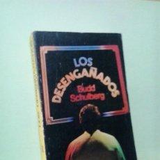 Libros de segunda mano: LMV - LOS DESENGAÑADOS. BUDD SCHULBERG. Lote 195539732