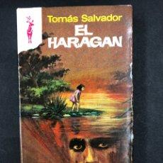 Libros de segunda mano: EL HARAGAN - TOMAS SALVADOR - Nº 462 RENO 1ª ED. 1975 - NUEVO DE DISTRIBUIDORA. Lote 195540231