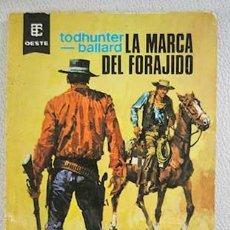 Libros de segunda mano: LA MARCA DEL FORAJIDO. Lote 195548617