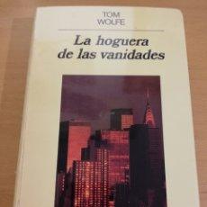Libros de segunda mano: LA HOGUERA DE LAS VANIDADES (TOM WOLFE). Lote 195549846