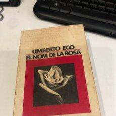 Libros de segunda mano: EL NOM DE LA ROSA. Lote 195570960