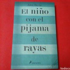 Libros de segunda mano: EL NIÑO CON EL PIJAMA DE RAYAS. JHON BOYNE .ED. SALAMANDRA .2008 /219 PP. Lote 195621521