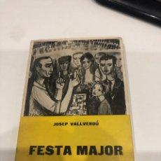Libros de segunda mano: FESTA MAJOR. Lote 195773676