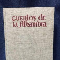 Libros de segunda mano: CUENTOS DE LA ALHAMBRA WASHINGTON IRVING ED ALVAREZ BUENOS AIRES 1947. Lote 195868910