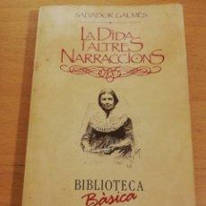 Libros de segunda mano: LA DIDA I ALTRES NARRACIONS (SALVADOR GALMÉS). Lote 196127921