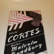 Libros de segunda mano: MALCOM BRADBURY, CORTES . Lote 196237550