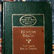 Libros de segunda mano: EL PRIMO BASILIO JOSÉ MARÍA EÇA DE QUEIRÓS . Lote 196303447