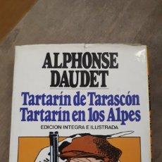Libros de segunda mano: TARTARIN DE TARASCON Y TARTARIN EN LOS ALPES. Lote 196308098